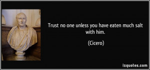 Trust None Quotes Trust no one unless you have