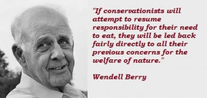 Wendell berry famous quotes 3