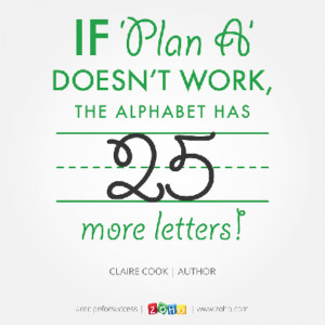 Plan A Quote claire_quotes