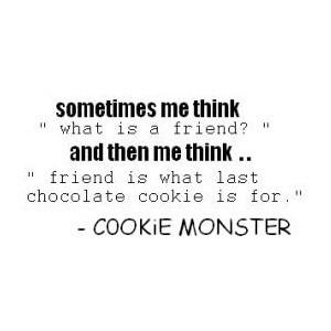 Cookie monster quotes image by cbenoit49 on Photobucket