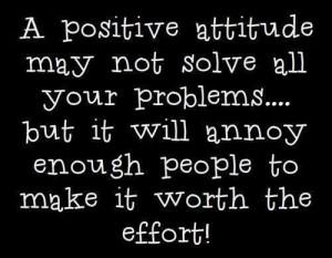 positive attitude…