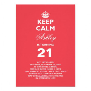 Keep Calm 21st Birthday Quotes Keep calm funny milestone 21st