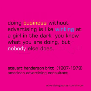 ... -business-without-advertising-advertising-quote/][img] [/img][/url
