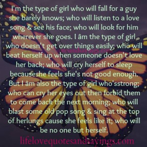 the type of girl who will fall for a guy she barely knows who will ...