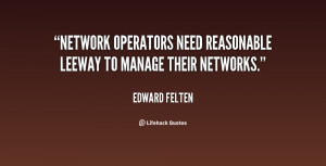... Network operators need reasonable leeway to manage their networks