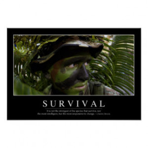 Survival: Inspirational Quote 2 Poster