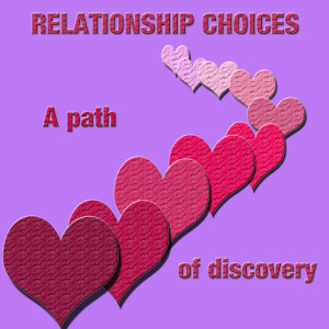 Relationship Choices Quotes Our relationships include