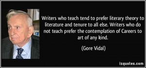 who teach tend to prefer literary theory to literature and tenure ...