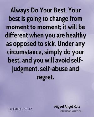 Miguel Angel Ruiz Change Quotes