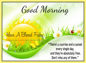 Good Morning Have A Blessed Friday