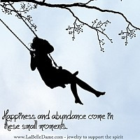 Happiness and abundance come in these small moments...