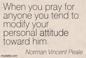 ... your personal attitude toward him.