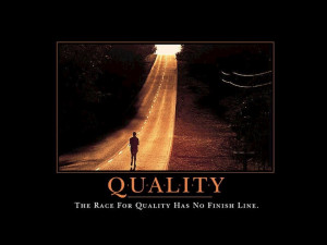 The race for quality has no finish line.
