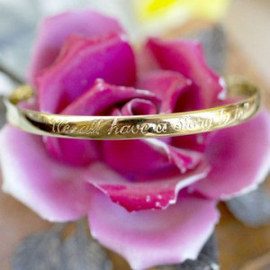 We all Have a Story to Tell Quote Bangle Bracelet