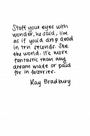 Ray Bradbury •