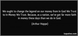 ... god-we-trust-to-in-money-we-trust-because-as-a-arthur-hoppe-297929.jpg