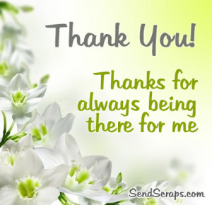 Thank you! Thanks for always being there for me Images