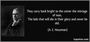 ... -of-man-the-lads-that-will-die-in-their-glory-a-e-housman-238655.jpg