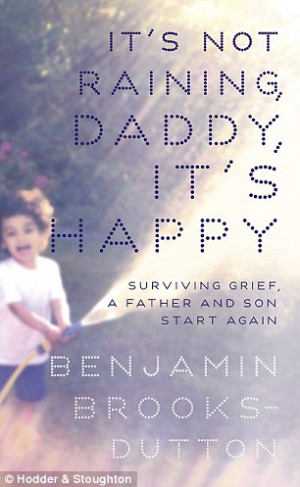 ... on the cover of his father's book, It's Not Raining, Daddy, It's Happy
