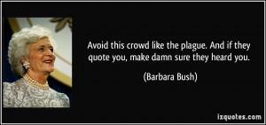 More Barbara Bush Quotes