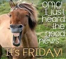 Oh yeah...it's friday!