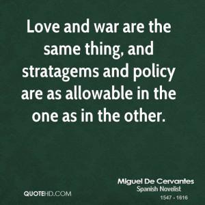 Miguel De Cervantes War Quotes