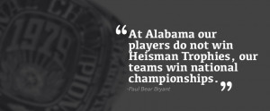 Top 10 Greatest Paul 'Bear' Bryant Quotes - Yellowhammer News