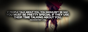 People Talk About You, You Shouldn't Be Sad You Must Be Preety ...