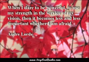 When I Dare to Be Powerful Audre Lorde Poster