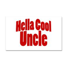Hella Cool Uncle 38.5 x 24.5 Wall Peel