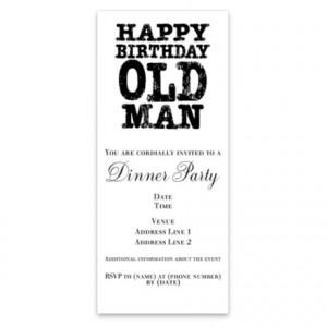 Happy Birthday Old Man Invitations