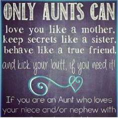 Life, Be An Aunts, Aunts And Nephew Quotes, Savvy Aunty, Aunts Cousins ...