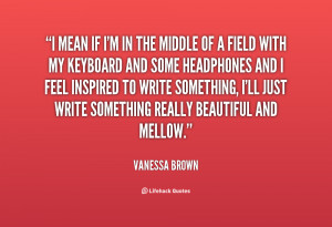 Vanessa Brown Quotes