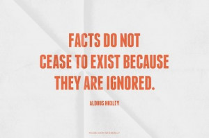 cease to exist because they are ignored. - Aldous... #powerful #quotes ...