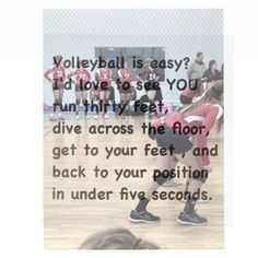 Volleyball quote More