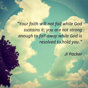 JI Packer Quote on Faith