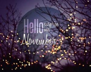 Hello November, surprise me