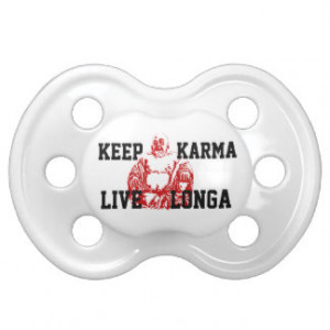 Funny Buddhist saying Baby Pacifier