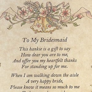 To My Bridesmaid Poetry Hanky