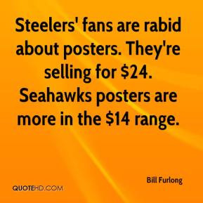 Bill Furlong - Steelers' fans are rabid about posters. They're selling ...