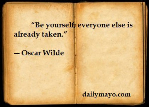 Famous Writers Quotes About Writing   Quote: Oscar Wilde on Being ...