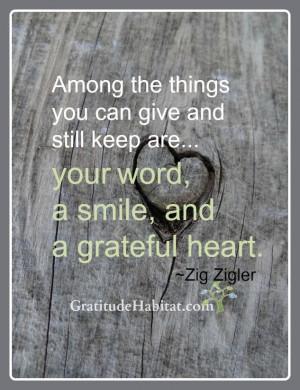 ... us at: www.GratitudeHabitat.com #grateful-quote #zig-ziglar-quote
