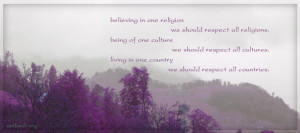 Religion quotes, culture quotes, respect all countries quotes