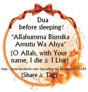 "... Sleeping! ""Allahumma Bismika Amutu Wa Ahya"" ~ Good Night Quote"