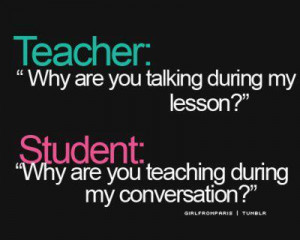 class, conversation, cool, funny, quotes, teacher, teenager
