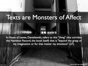 Monster Inside Me Quotes Texts are monsters of affect