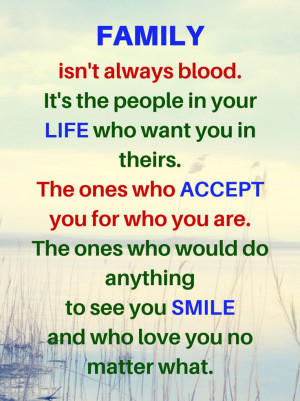family-isnt-always-blood-quotes-sayings-pictures.jpg