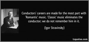 ... eliminates the conductor; we do not remember him in it. - Igor