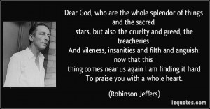 Dear God, who are the whole splendor of things and the sacred stars ...