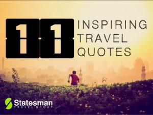 11 Inspiring Travel Quotes
